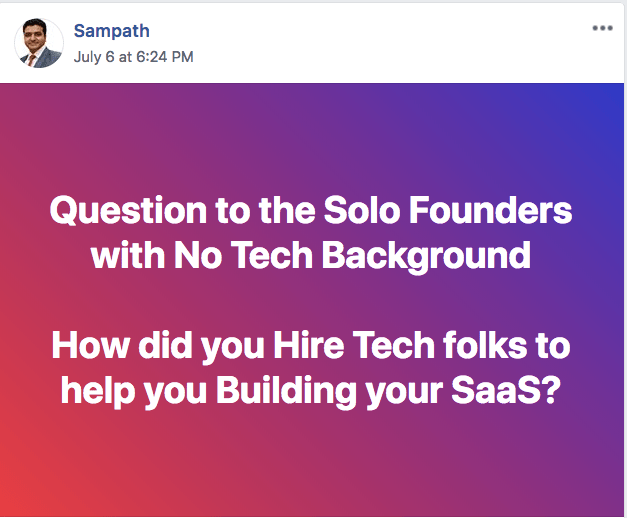 Question to the Solo Founders with No Tech Background: How did you Hire Tech folks to help you Building your SaaS?