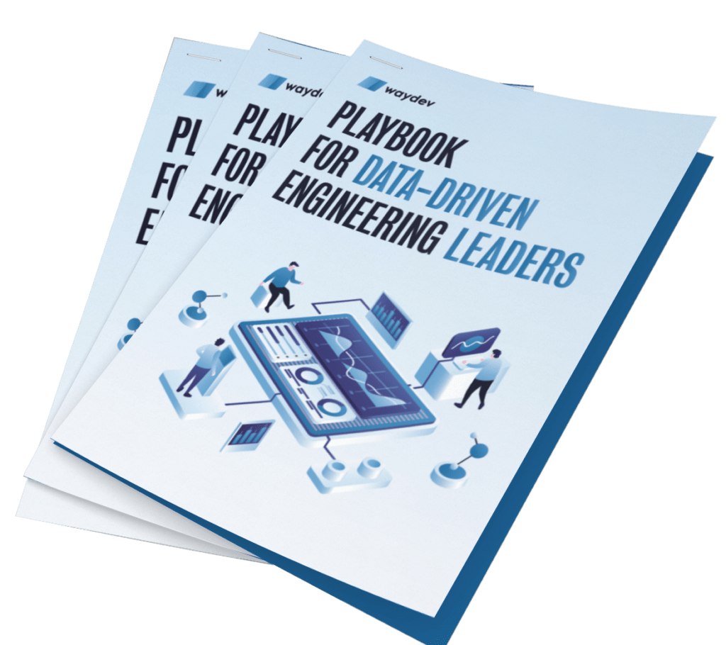 Waydev's Playbook for data-driven engineering leaders.