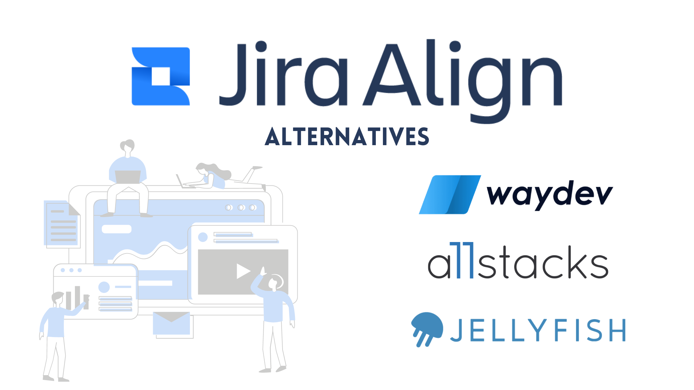 Jira Align alternatives