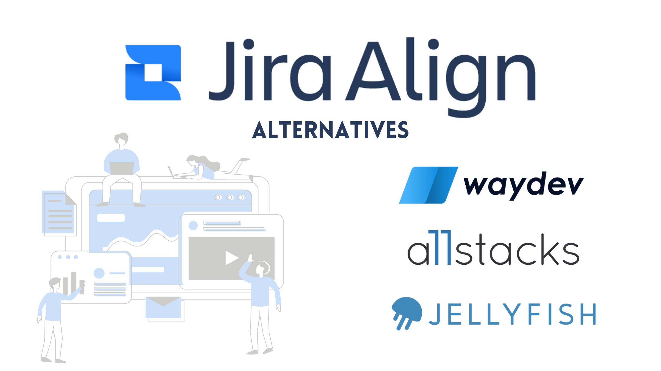 Jira Align alternatives