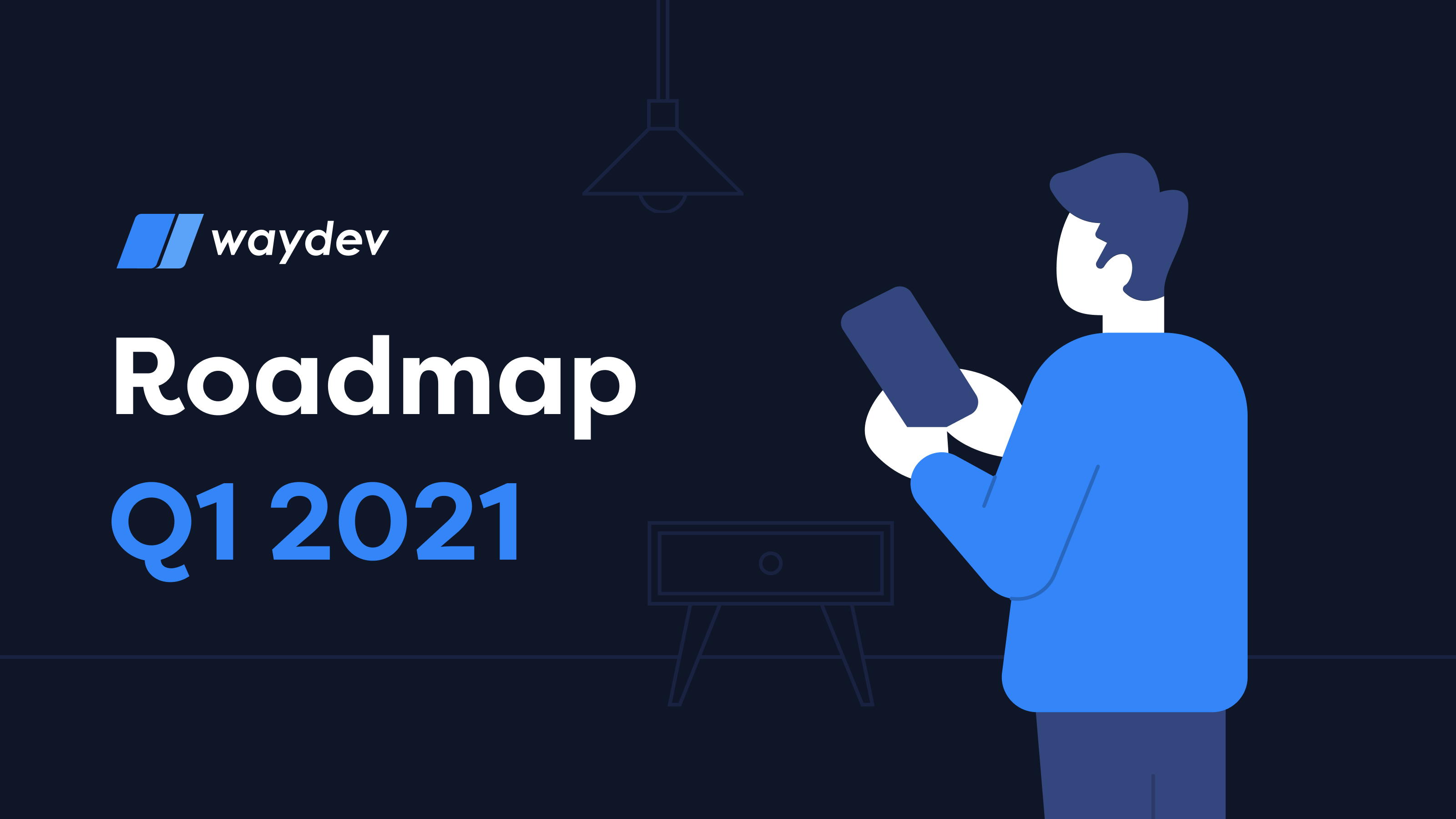 Waydev Roadmap Q1 2021