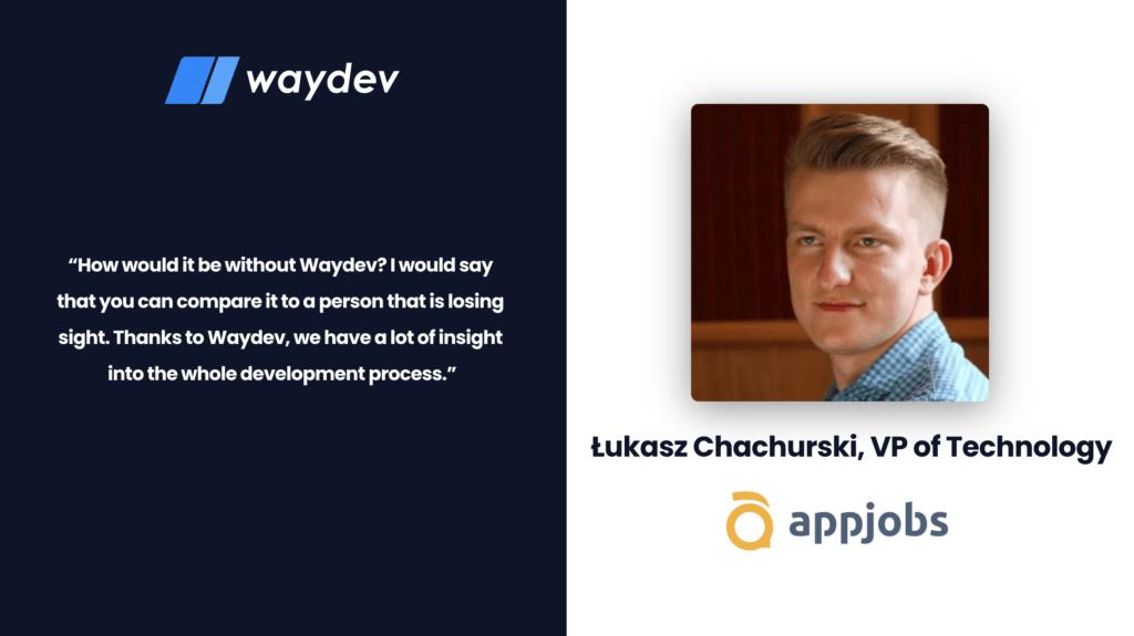 Waydev/AppJobs casestudy